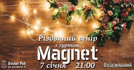 Різдвяний вечір з гуртом Magnet. Docker's Pub