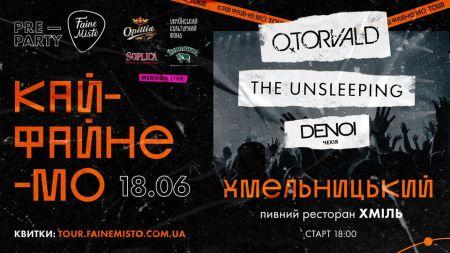 Pre-party tour: кайФАЙНЕмо у Хмельницькому!