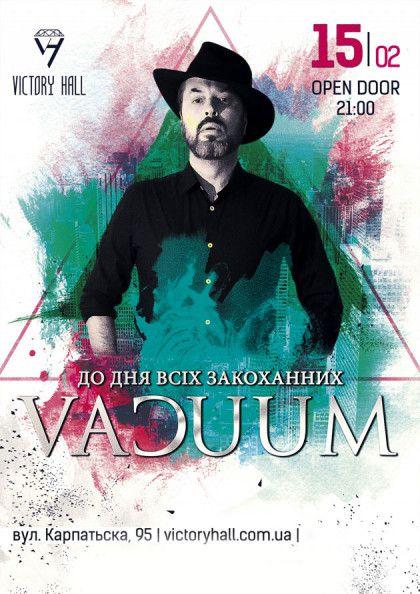 Группа VACUUM (Вакуум) в Харькове. Купить билеты