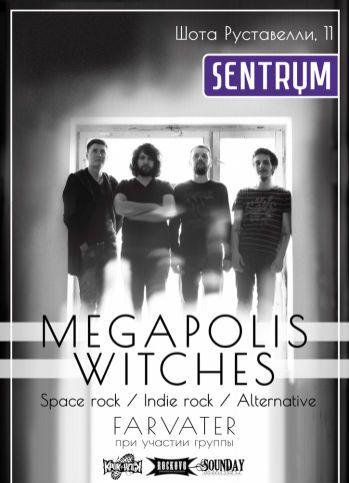Концерт Megapolis Witches