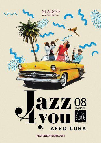 Концерт Jazz 4you: Afro Cuba