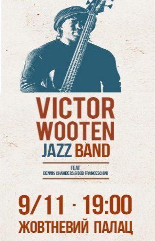 Концерт Victor Wooten Jazz band