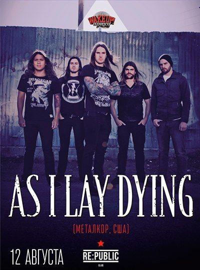 """Группа """"As I Lay Dying"""" в Минске,афиша"""