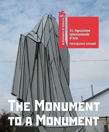 Пам'ятник пам'ятнику. Український проект на 55-й Бієнале сучасного мистецтва у Венеції