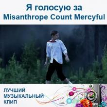 Я голосую за Misanthrope Count Mercyful